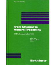 From Classical to Modern Probability - Cimpa Summer School 2001