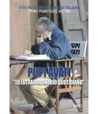 XXVII rassegna del cinema italiano: Pupi Avati. Lo (stra)ordinario quotidiano.