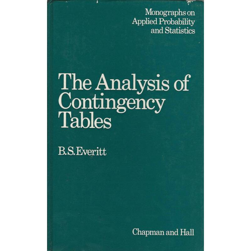 The analysis of contingency tables