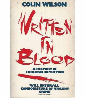 Written in blood. A history of forensic detection