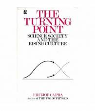The turning point. Science, society and the rising culture