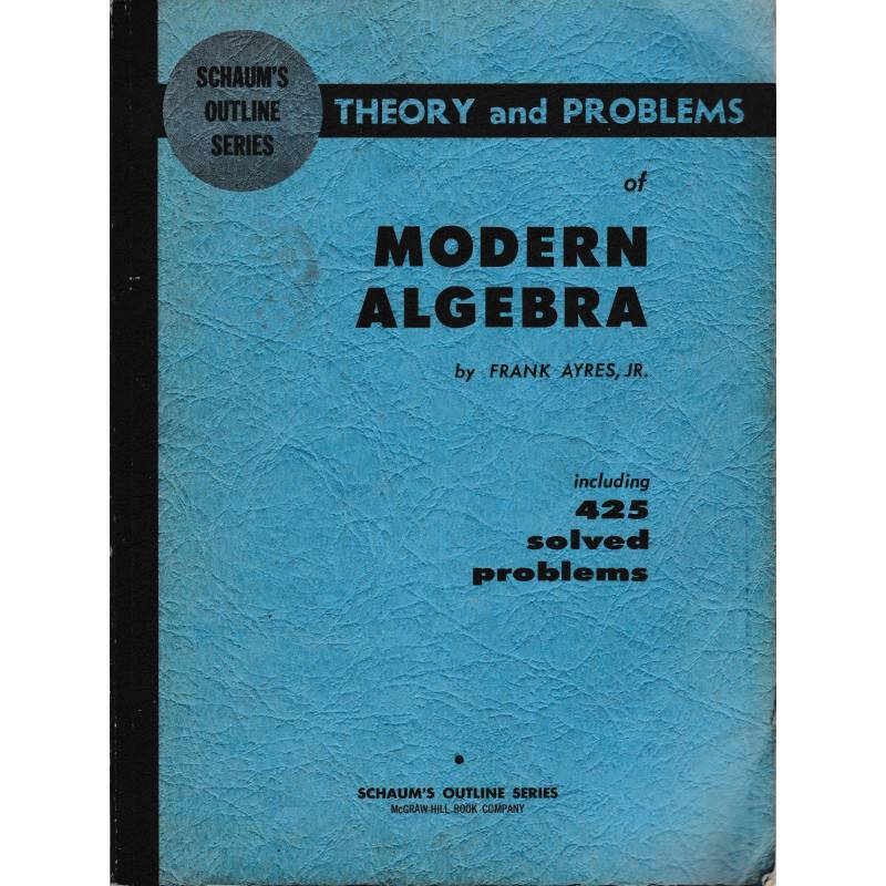 Theory and problems of modern algebra