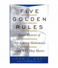 Five golden rules. Great Theories of 20th-Century Mathematics and Why They Matter