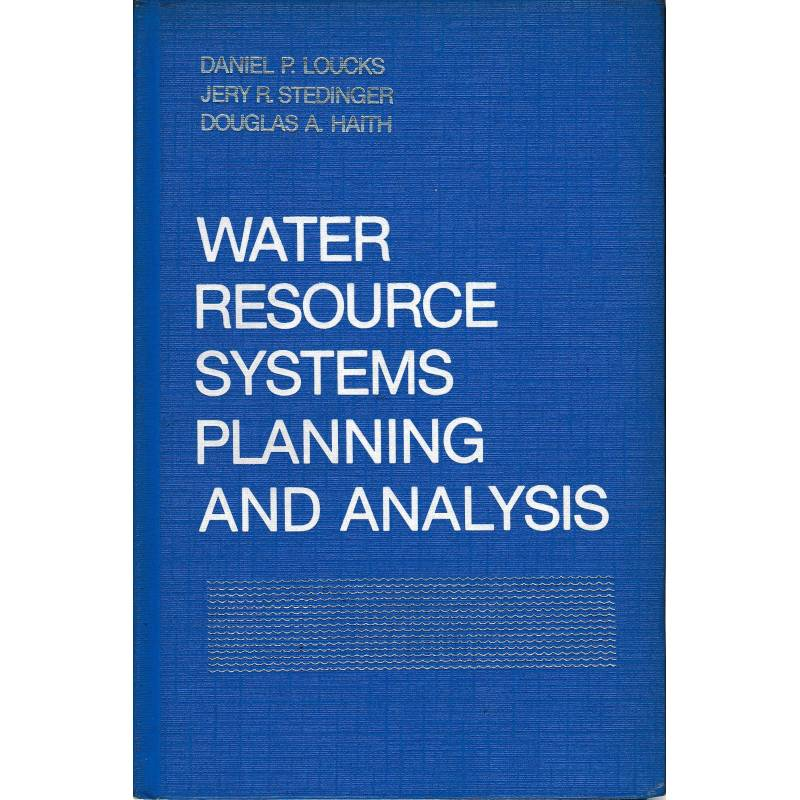 Water resource systems planning and analysis