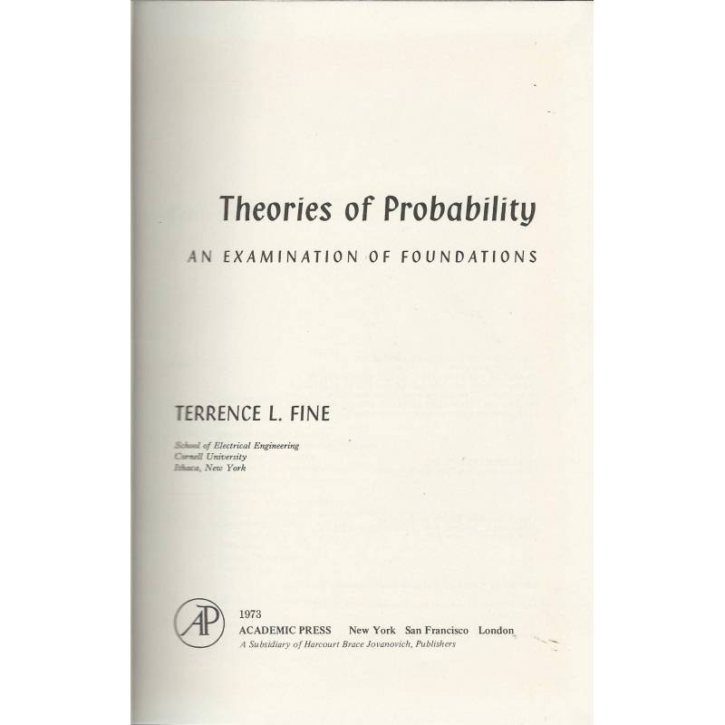 Theories of probability. An examination of foundations